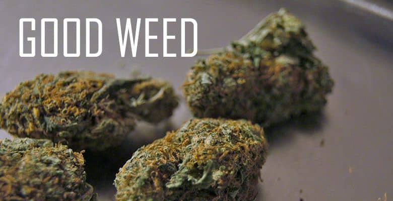 How To Know Whether You Bought Good Weed, Bad Weed or Dank Weed